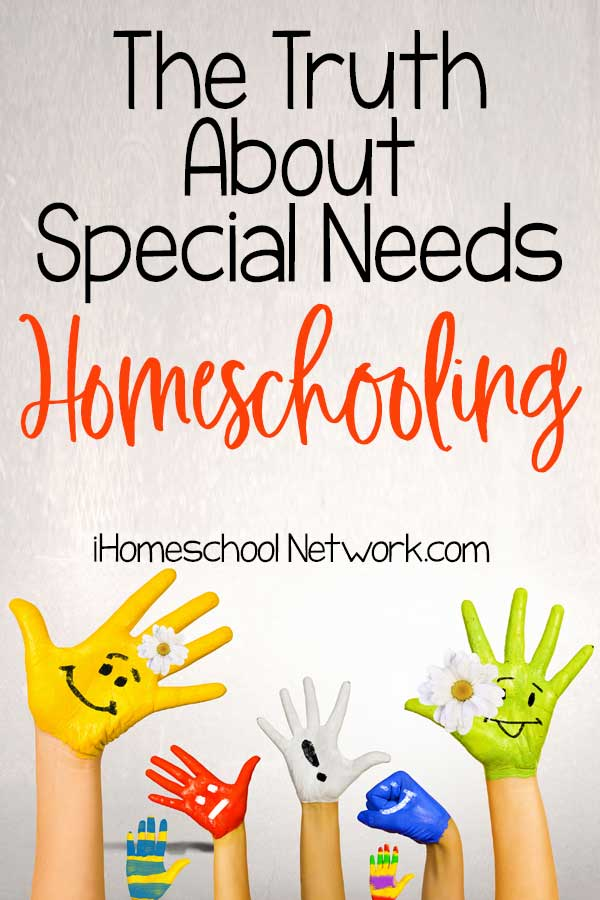 The Truth about Special Needs Homeschooling