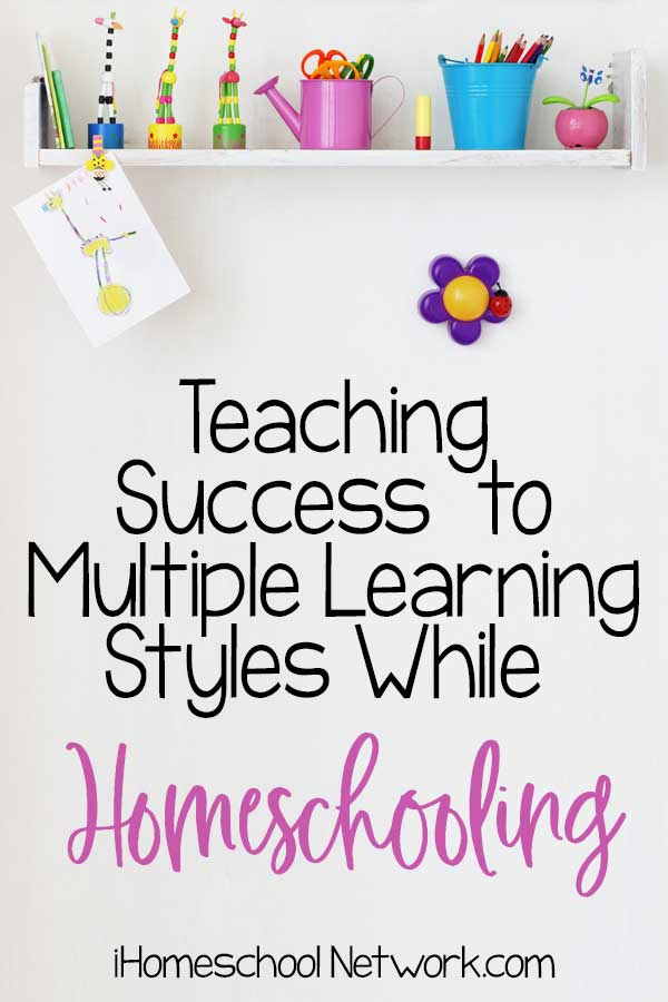 Teaching Success to Multiple Learning Styles While Homeschooling