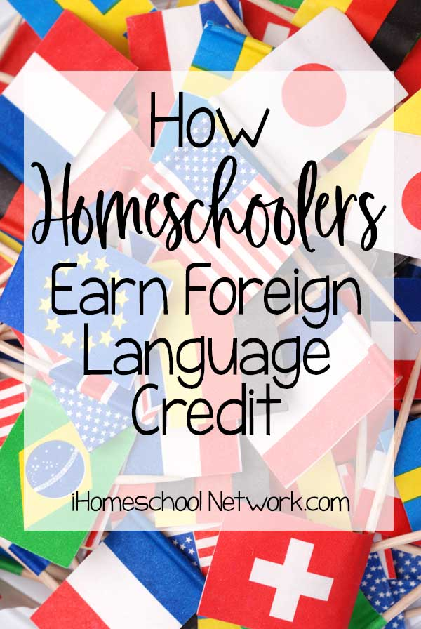 How Homeschoolers Earn Foreign Language Credit
