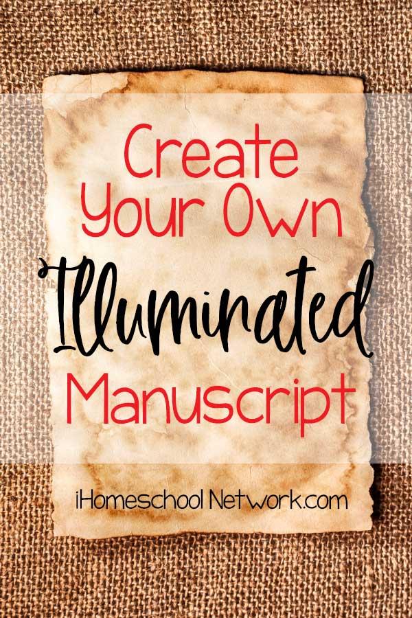 Create your own Illuminated Manuscript!