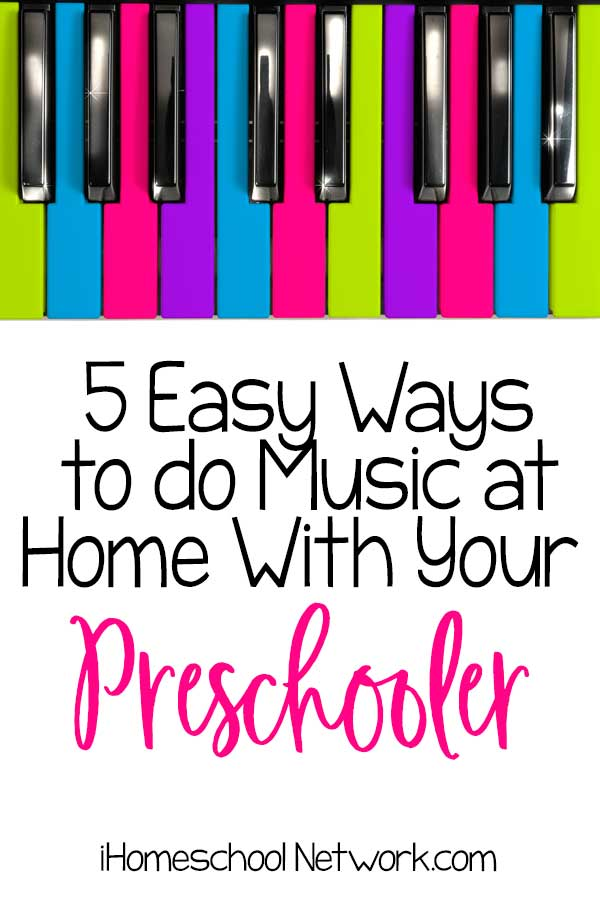 5 Easy Ways to do Music at Home With Your Preschooler