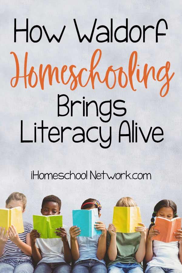 How Waldorf Homeschooling Brings Literacy Alive