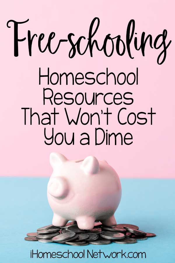 Free-schooling- Awesome Homeschool Resources That Won't Cost You a Dime