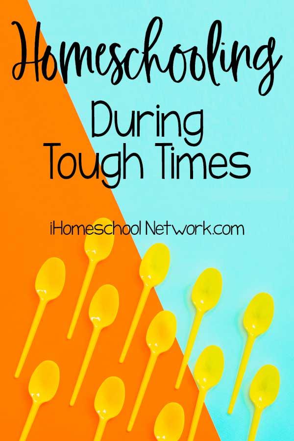 Homeschooling During Tough Times