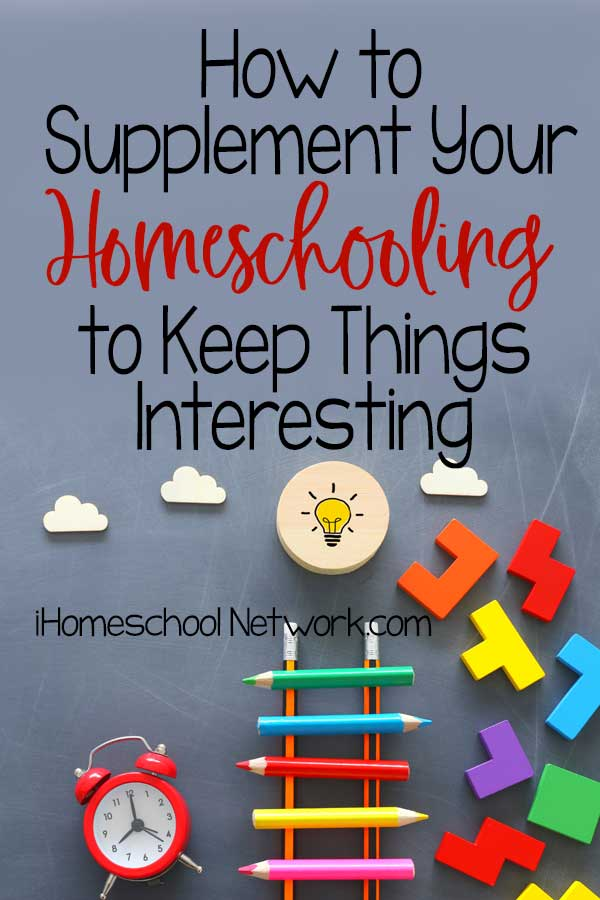 How to Supplement Your Homeschooling to keep things Interesting