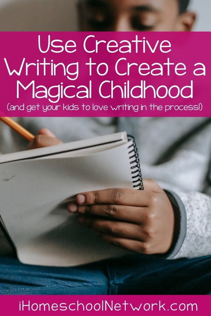 Use Creative Writing to Create a Magical Childhood