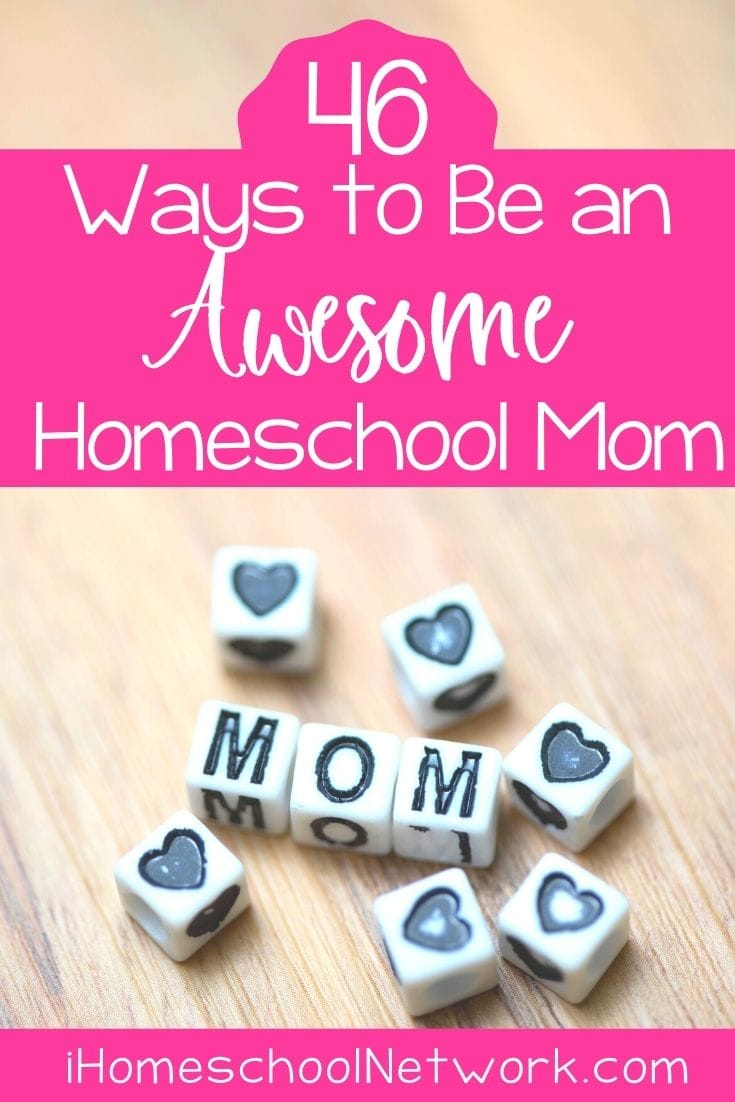How to Be an Awesome Homeschool Mom