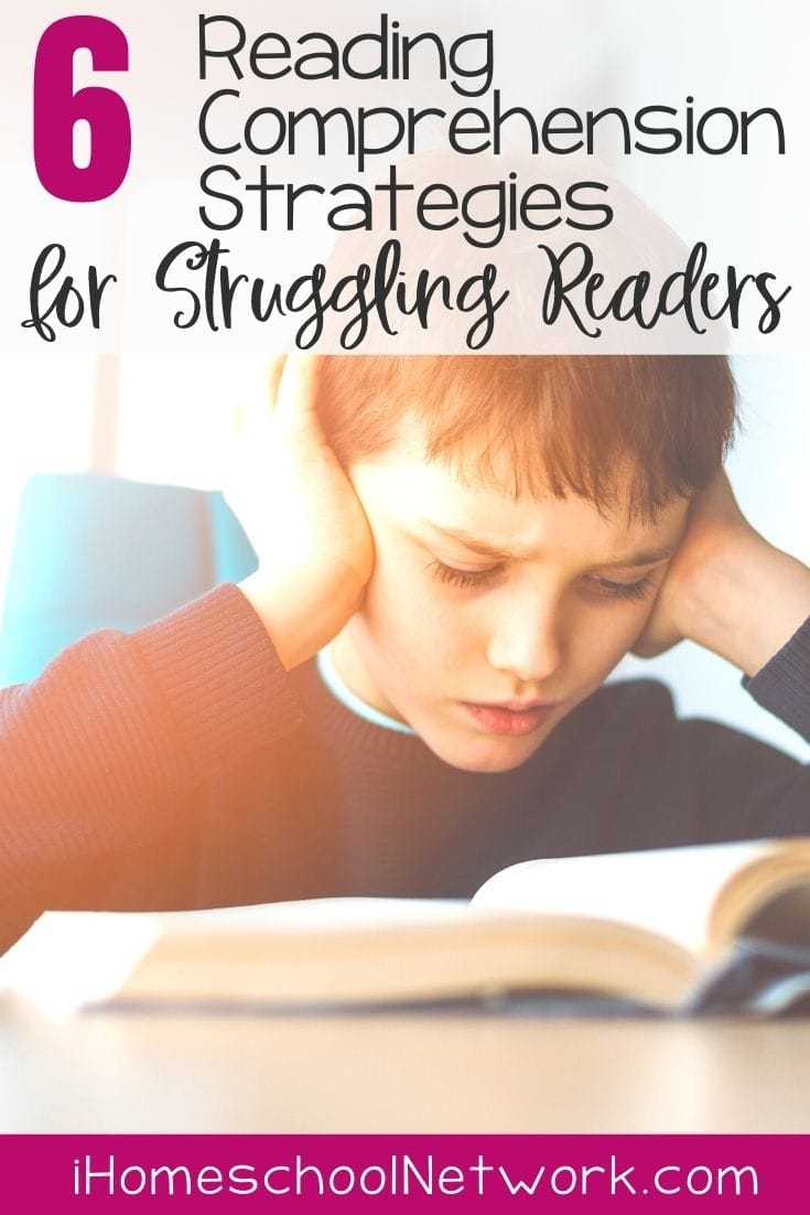 6 Reading Comprehension Strategies for Struggling Readers