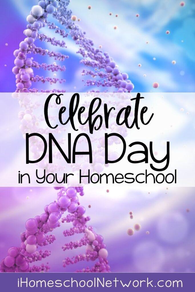 Celebrate DNA Day