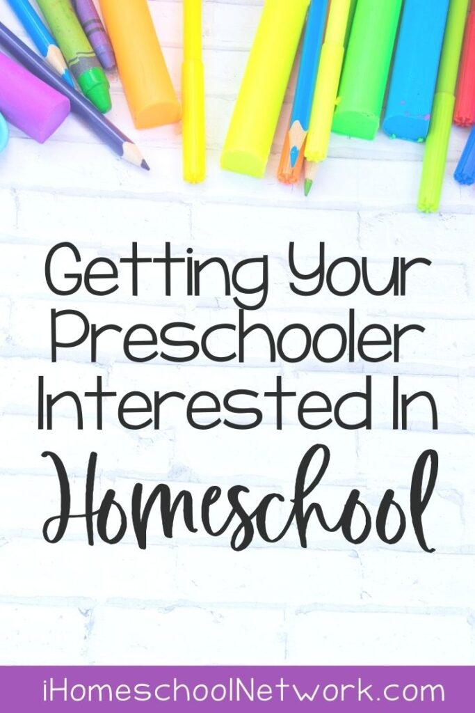 Getting Your Preschooler Interested in Homeschool
