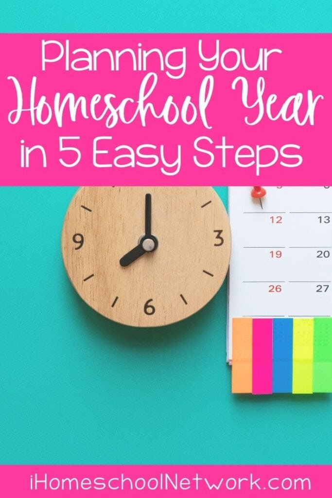 Planning Your Homeschool Year in 5 Easy Steps