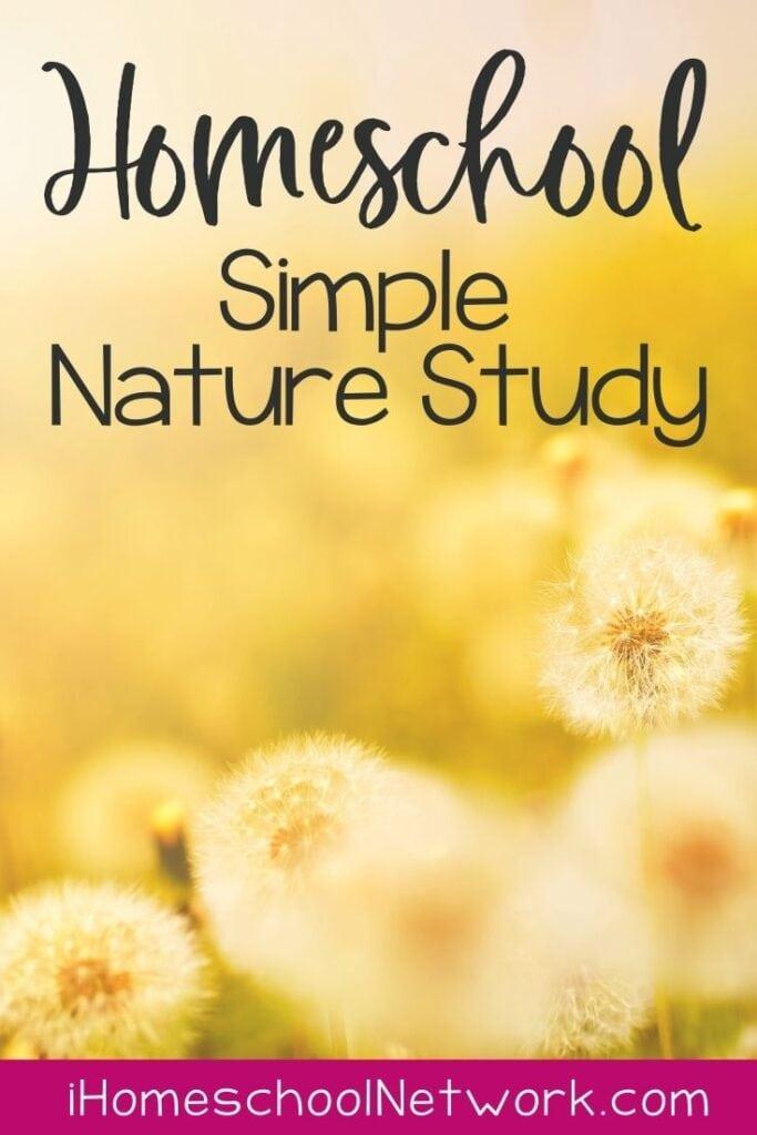 Homeschool Simple Nature Study