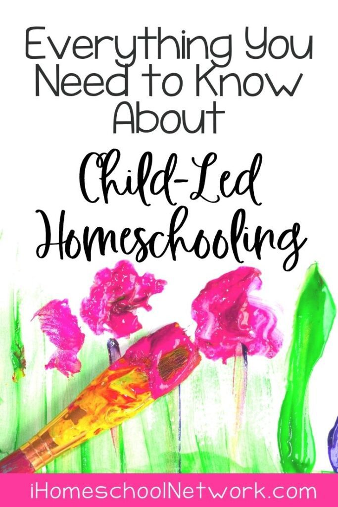 Everything You Need to Know About Child-Led Homeschooling