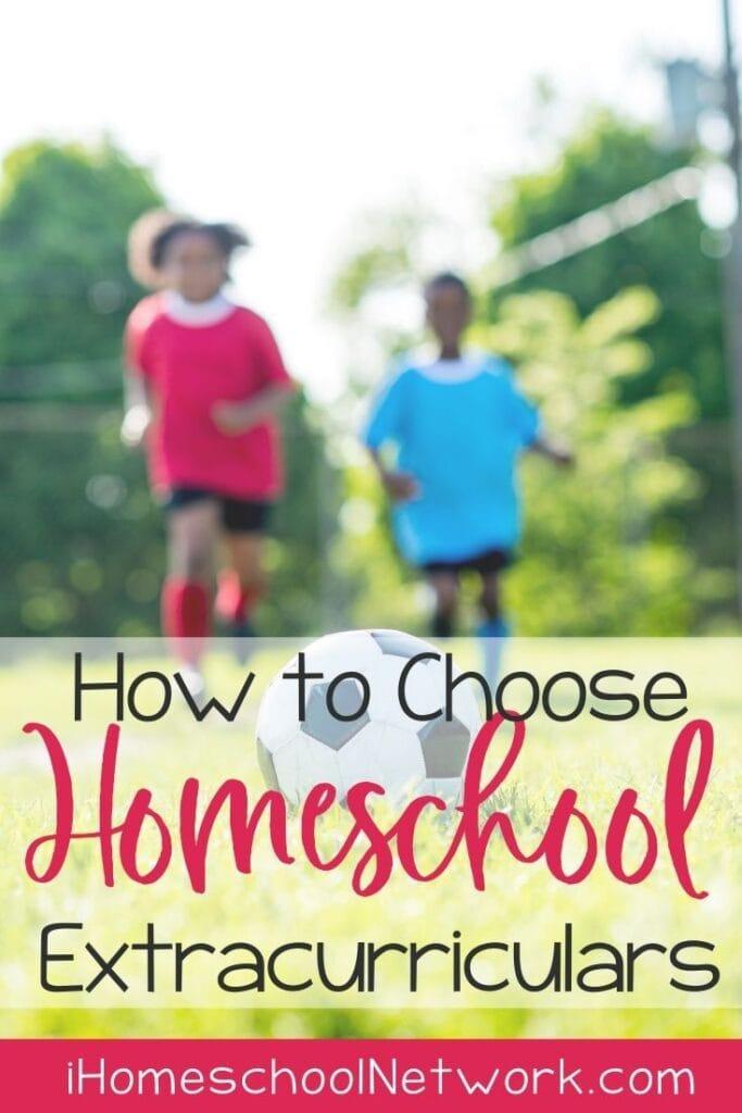 How to Choose Homeschool Extracurriculars