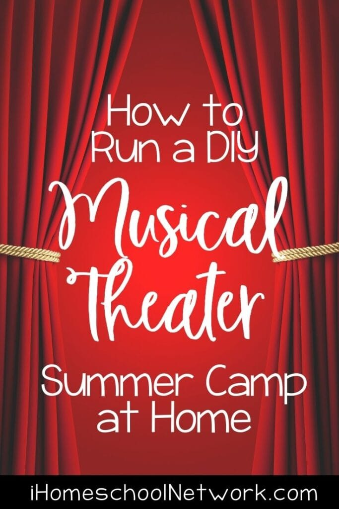 How to Run a DIY Musical Theater Summer Camp at Home