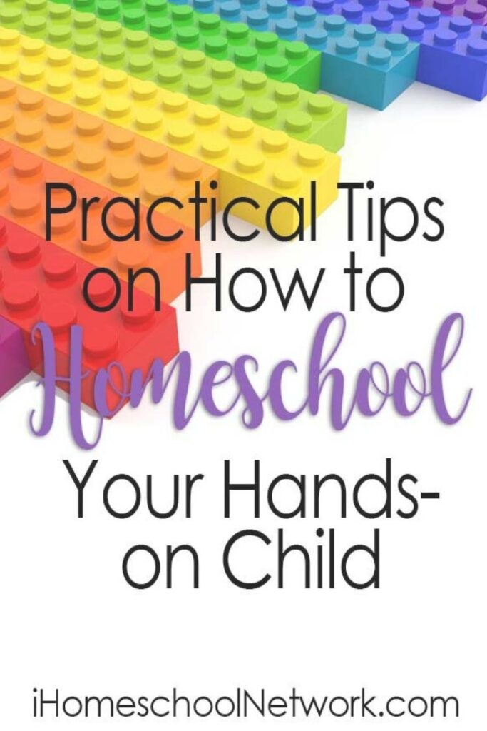 Tips on How to Homeschool Your Hands-on Child