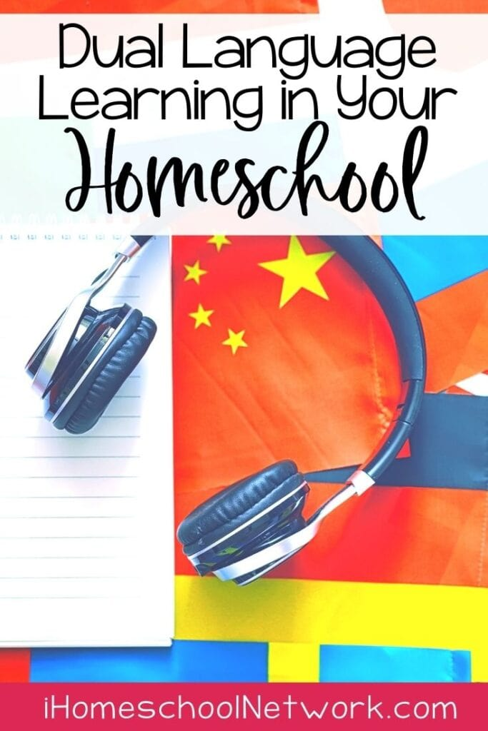 Dual Language Learning in Your Homeschool