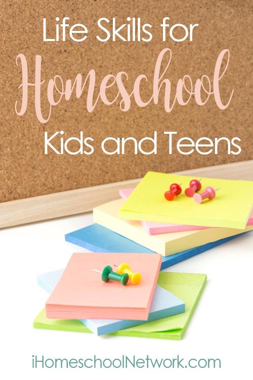 Life Skills for Homeschool Kids & Teens | iHomeschool Network #ihsnet