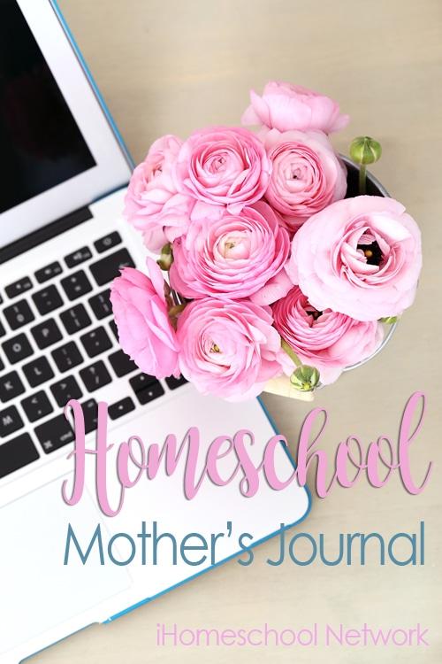 Homeschool Mother's Journal February 2017 | iHomeschoolNetwork.com #ihsnet